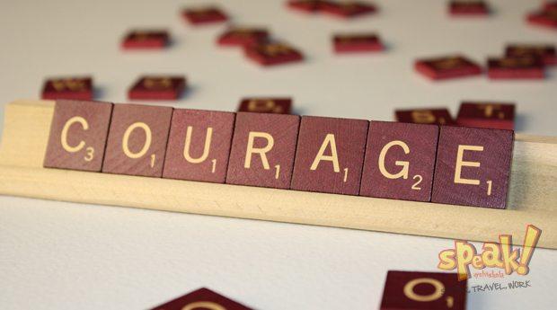 Ha nem ismernéd a félelmet, mit érne a bátorságod? – Speak! angol nyelviskola