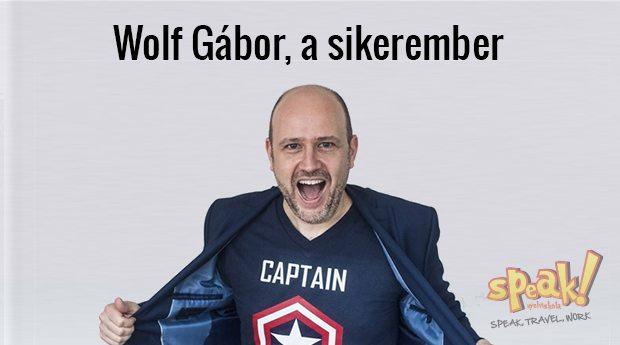 Wolf Gábor, a sikerember – Speak! angol nyelviskola