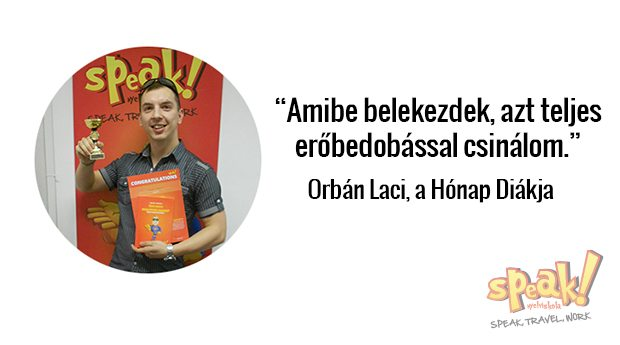 """""""Amibe belekezdek, azt teljes erőbedobással csinálom"""" – interjú Orbán Lacival, a Hónap Diákjával"""
