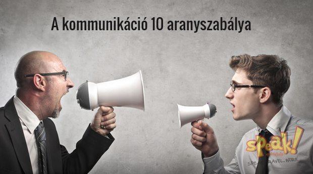 A kommunikáció 10 aranyszabálya – Speak! Nyelviskola