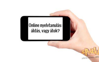 Online nyelvtanulás: áldás, vagy átok?