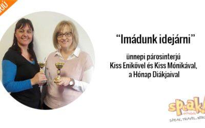 """""""Imádunk idejárni"""" – ünnepi párosinterjú Enikővel és Mónikával, a Hónap Diákjaival"""