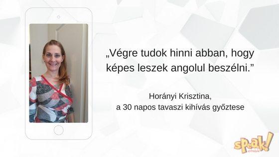 """[Interjú] """"Végre tudok hinni abban, hogy képes leszek angolul beszélni"""""""