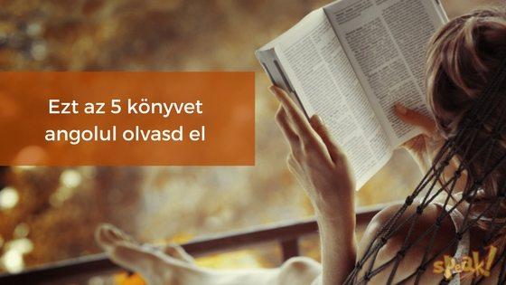 5 könyv, amit Timi szerint csak angolul érdemes elolvasni
