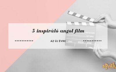 5 inspiráló film az új évre, amit angolul kell megnézned