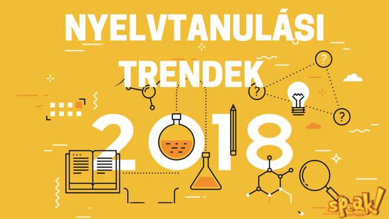 Nyelvtanulási trendek 2018