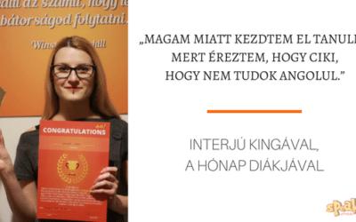 """[Interjú] """"Magam miatt kezdtem el tanulni, mert éreztem, hogy gáz és ciki, hogy nem tudok angolul."""""""