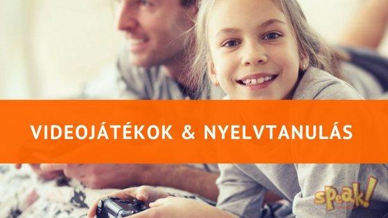 Videojáték+gyerek+felnőtt kontroll=korrekt nyelvtudás