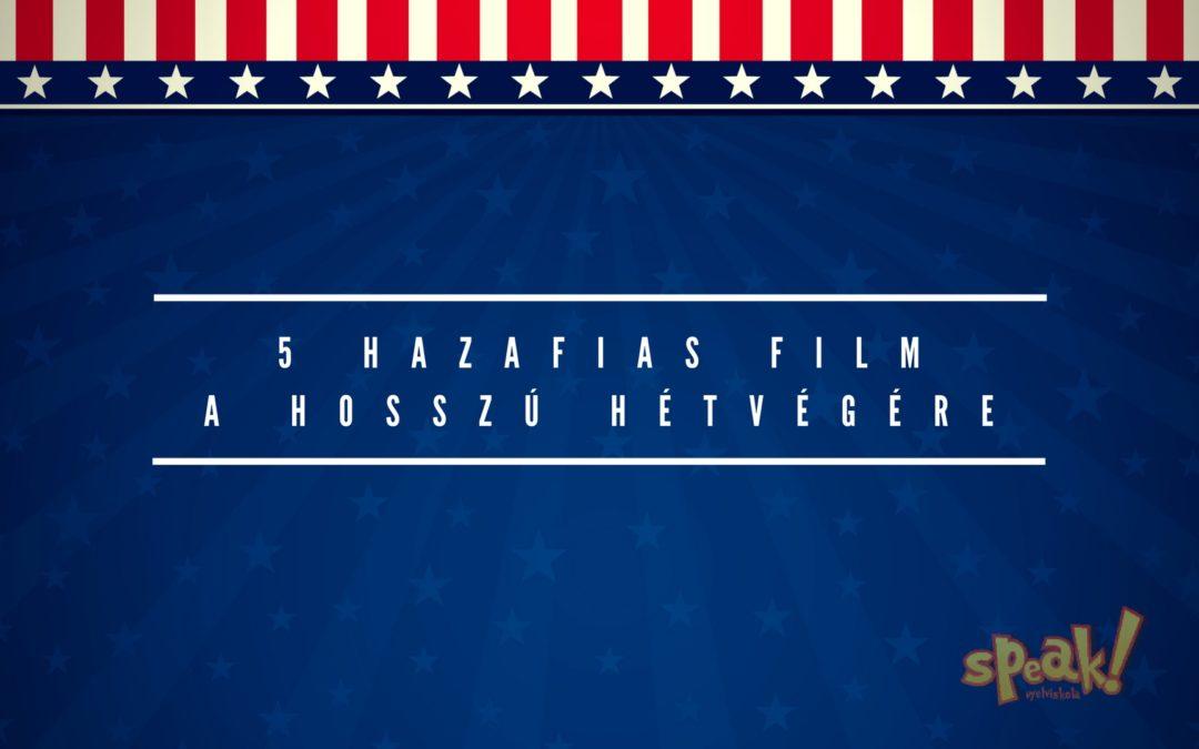 [Ajánló] 5 hazafias amerikai film a hosszú hétvégére nyelvtanuláshoz