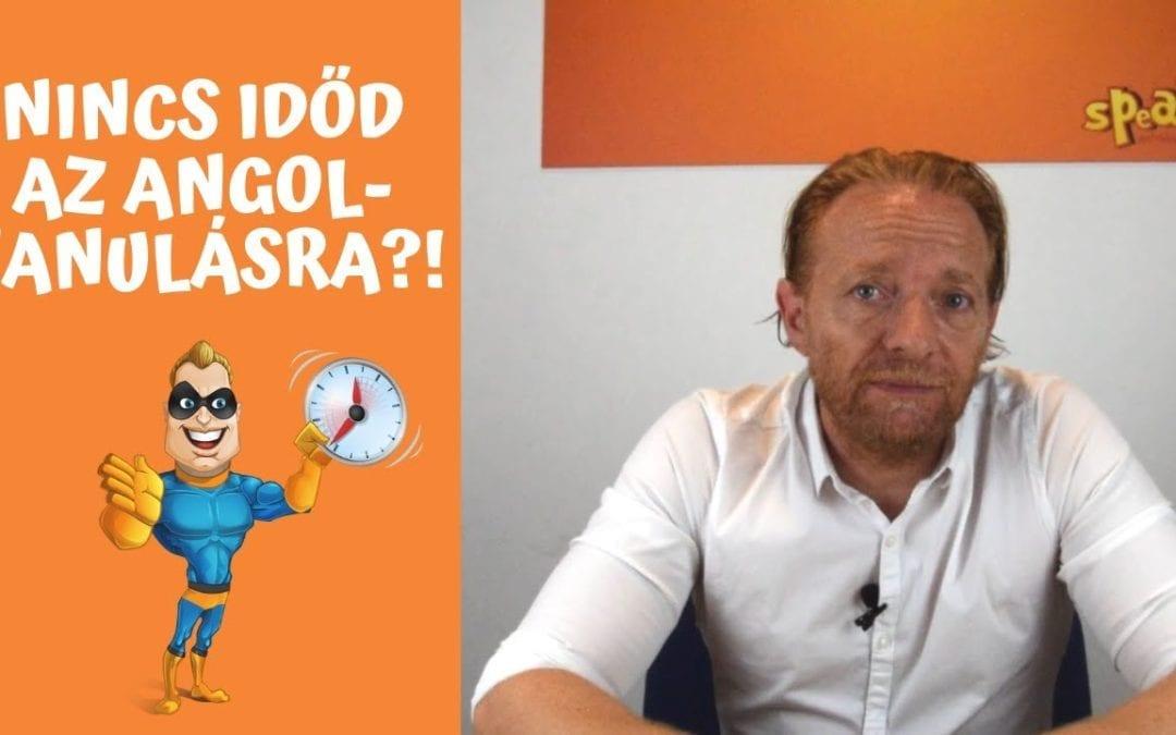 Videóüzenet azoknak, akiknek nincs idejük az angol tanulásra